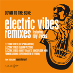 Electric Vibes Remixes